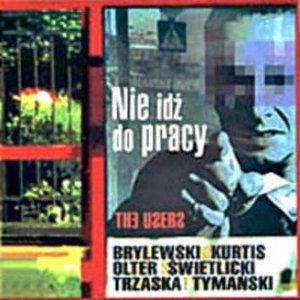 Image for 'Nie Idź Do Pracy'