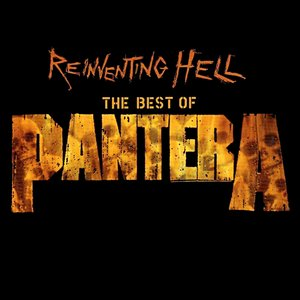 Image for 'Reinventing Hell: The Best of Pantera'