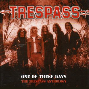 Image for 'One of These Days: The Trespass Anthology'