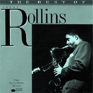 Image for 'The Best Of Sonny Rollins  - The Blue Note Years'