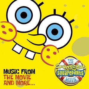 Bild för 'The SpongeBob SquarePants Movie-Music From The Movie and More'