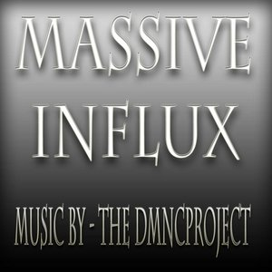 Image for 'Massive Influx'