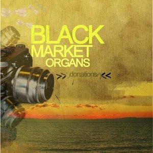 Image for 'Black Market Organs'