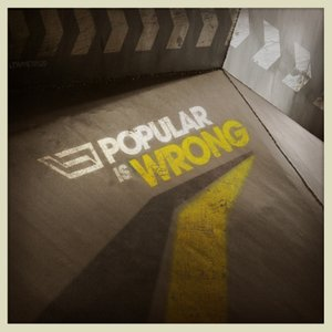 Image for 'Popular Is Wrong'