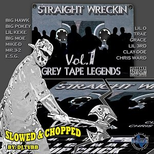 Image for 'Straight Wreckin Vol. 1 - Slowed & Chopped'