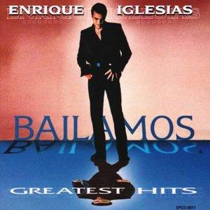 Image pour 'Bailamos: Greatest Hits'