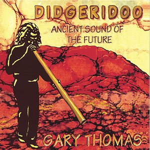 Immagine per 'Didgeridoo - Ancient Sound of the Future'