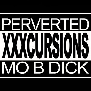 Image for 'Perverted XXXcursions'