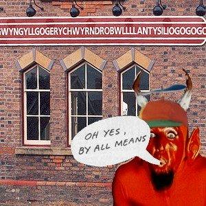 Bild för 'Llanfairpwllgwyngyllgogerychwyrndrobwllllantysiliogogogoch'