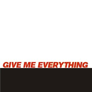 Imagen de 'Give Me Everything - Single (Pitbull, Ne-Yo, Afrojack & Nayer Tribute)'