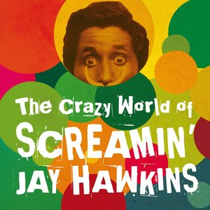 Image for 'The Crazy World of Screamin' Jay Hawkins'