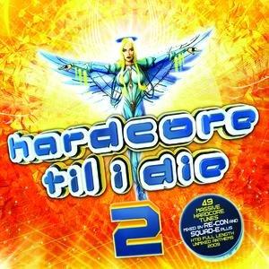 Image for 'Hardcore Til I Die 2'