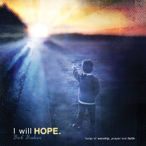 Image for 'I Will Hope'