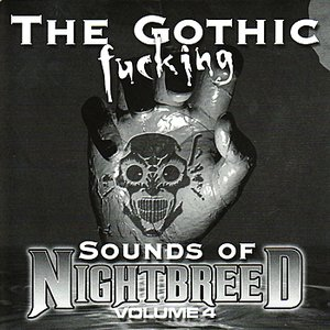 Immagine per 'The Gothic Fucking Sounds Of Nightbreed Volume 4'