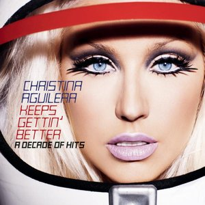 Image for 'Keeps Gettin' Better - A Decade Of Hits'