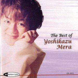 Image for 'THE BEST OF YOSHIKAZU MERA'