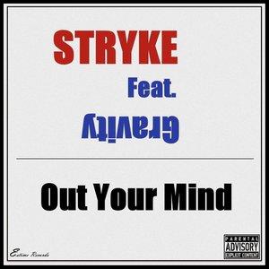 Imagem de 'Out Your Mind (feat. Gravity)'
