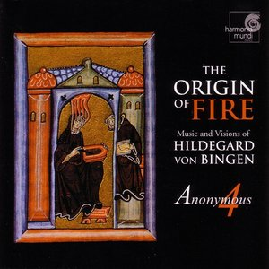 Image pour 'The Origin of Fire - Music and Visions of Hildegard von Bingen'