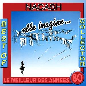 Image for 'Nacash: Best of Collector (Le meilleur des années 80)'