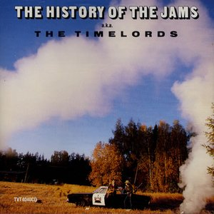 Image for 'The History Of Jams a.k.a. The Timelords'