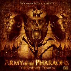 Image for 'Army Of The Pharaohs: The Unholy Terror'