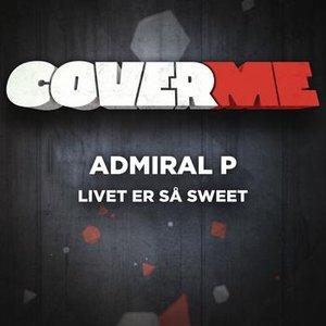 Image for 'Cover Me - Livet er så sweet'