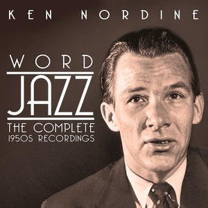 Image for 'Word Jazz: The Complete 1950s Recordings'