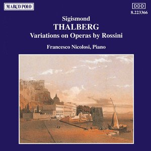 Image for 'Thalberg: Variations On Operas by Rossini'