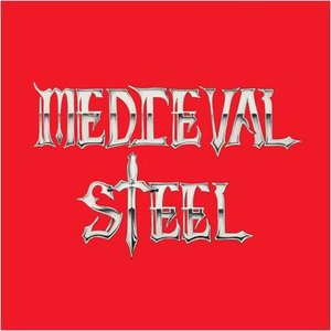 Image for 'Medieval Steel'