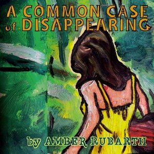 Image for 'A Common Case of Disappearing'