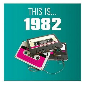 Image for 'This Is... 1982'