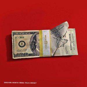 Imagen de 'Dreams Worth More Than Money'