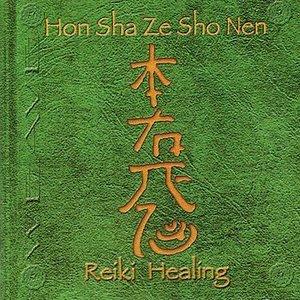 Image for 'Hon Sha Ze Sho Nen: Reiki Healing'