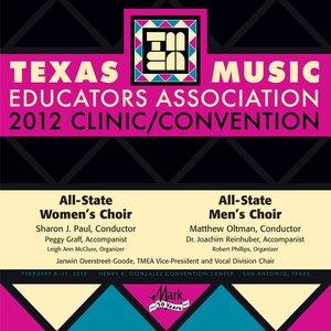 Immagine per '2012 Texas Music Educators Association (TMEA): All-State Women's Choir & All-State Men's Choir'