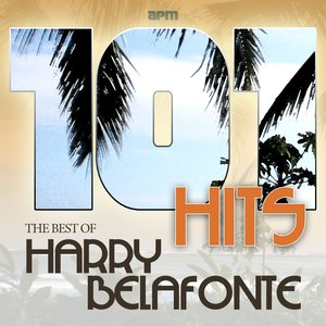 Image for '101 Hits - Best of Harry Belafonte (feat. Bob Dylan)'