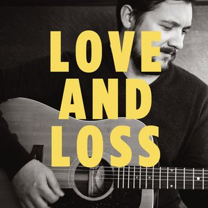 Image for 'Love and Loss - Single'