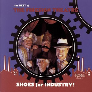 Imagen de 'Shoes For Industry! The Best Of The Firesign Theatre'