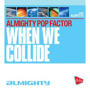 Image for 'Almighty Presents: When We Collide'