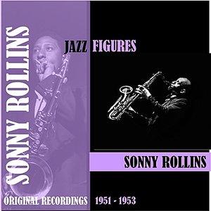 Image for 'Jazz Figures / Sonny Rollins (1951-1953)'