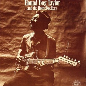 Image for 'Hound Dog Taylor and The HouseRockers'