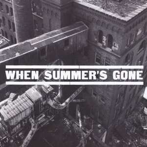 Image for 'When Summer's Gone'