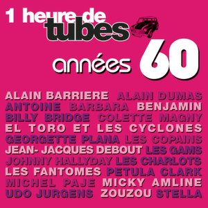 Image for 'Une Heure De Tubes Année 60'