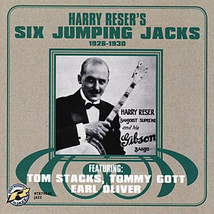 Image for 'Harry Reser's Six Jumping Jacks: 1926-1930'