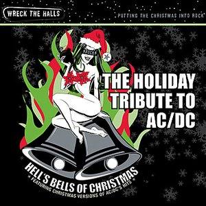 Image for 'Holiday Tribute THell's Bells of Christmas: The Holiday Tribute to AC/DC'