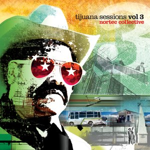 Image for 'Tijuana Sessions Vol. 3 (Full Length Release)'