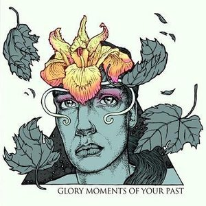 Image for 'Glory Moments of Your Past ( MCD 2009)'
