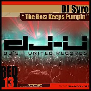 Image for 'The Bazz Keeps Pumpin'