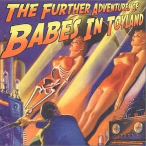 Immagine per 'The Further Adventures of Babes in Toyland'