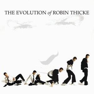 Image for 'Evolution Of Robin Thicke'