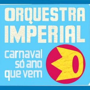 Image for 'Carnaval Só No Ano Que Vem'